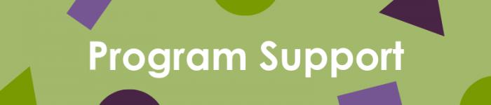Program support
